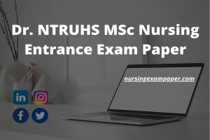 Dr. NTRUHS MSc Nursing Entrance Exam Paper