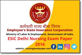 ESIC Delhi Nursing Exam Paper 2016
