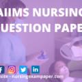 Aiims Nursing Question Paper for an Entrance exam