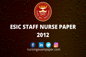 ESIC mock test, esic staff nurse exam paper