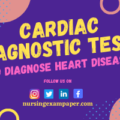 Cardiac Diagnostic Tests and Procedures To Diagnose Heart Disease