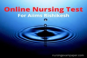 Online Nursing Test for Aiims