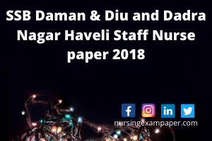 SSB DD & DNH nursing exam paper