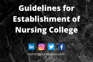 Guidelines for Establishment of Nursing College