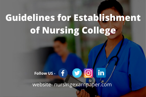 Guidelines for Establishment of Nursing College for BSc NURSING PROGRAM