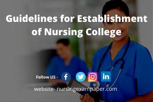 Guidelines for Establishment of Nursing College for BSc NURSING PROGRAM