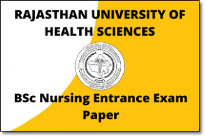 RUHS BSc Nursing Entrance Exam 2019