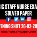 ESIC Staff Nurse Exam Solved Paper, Nursing Paper